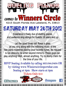 Saturday May 26th - Dueling Pianos at Winners Circle | 863area.com