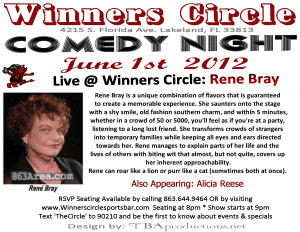 Fri. June 1st - Winners Circle Comedy Night with Rene Bray & Alicia Reese