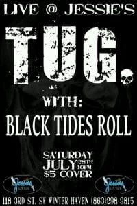 Tug & Black Tides Roll Live at Jessies in Winter Haven FL | 863area.com