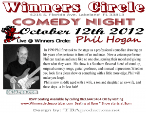 Friday Night Comedy with Phil Hogan October 12 at Winners Circle | 863area.com