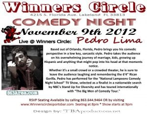 Live Comedy at Winners Circle with Pedro Lima Friday Nov 9th