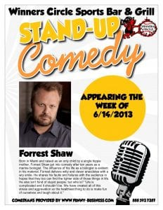 Winners Circle Friday Night Comedy with Forrest Shaw 06.14
