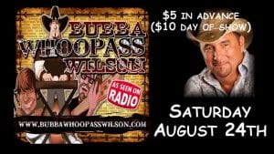 "Bubba ""Whoop Ass"" Wilson Live at Winners Circle Saturday Night"