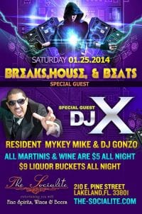 Breaks, House, & Beats with Special Guest Dj X at The Socialite
