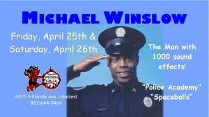 Michael Winslow - The Man of 1,000 Sounds - Live in Lakeland, FL April 25th & 26th