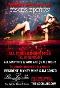PISCES Party @ The Socialite - All Pisces Drink Free
