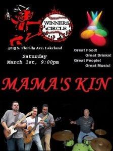 Saturday March 1st at Winners Circle Sports Bar and Grill Mama's Kin Band LIVE