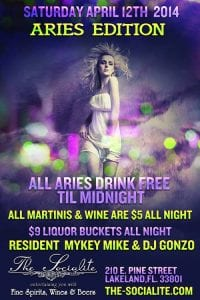Sat. April 12th - ALL ARIES DRINK FREE TIL MIDNIGHT at The Socialite