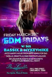 "Friday March 28th - ""EDM"" EDITION w/ Dj's Bassix & Mykeymike at The Socialite"