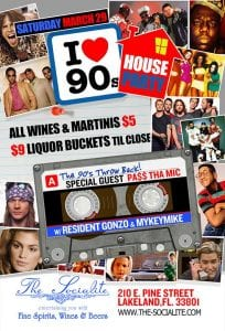 """I Love The 90's"" Party at The Socialite - Sat. March 29th"