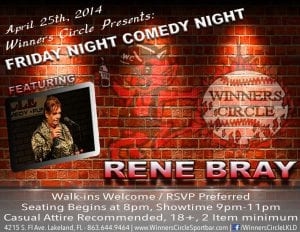 Friday Night Comedy at Winners Circle Featuring Rene Bray