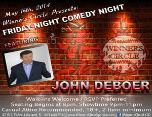 Friday Night Comedy with John Deboer & Tony Gawd 5.16.14