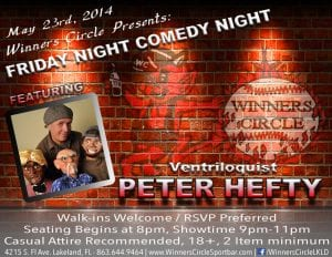 Friday Night Comedy with Ventriloquist Peter Hefty at Winners Circle 5.23.14